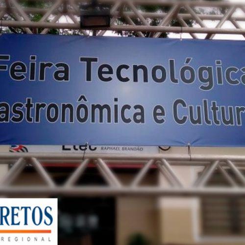 BARRETOS: Etec Cel. Raphael Brandão realiza 17ª  Feira Tecnológica, Gastronômica e Cultural
