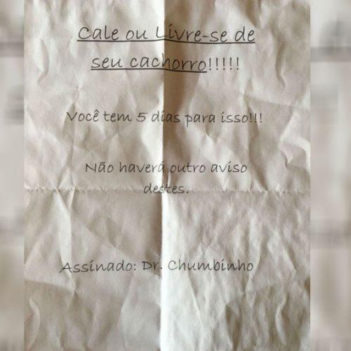 REGIÃO: Donos de cães recebem ameaça por bilhete do 'Dr. Chumbinho': 'Cale ou livre-se de seu cachorro'