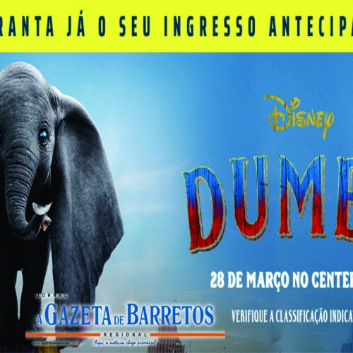 """BARRETOS: FILME -Centerplex North Shopping abre pré-venda de ingressos para """"Dumbo"""""""