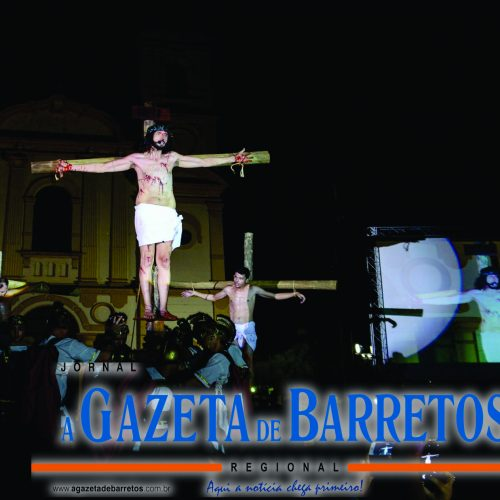 BARRETOS: Espetáculo A Paixão de Cristo 2019 está confirmado para sexta- feira