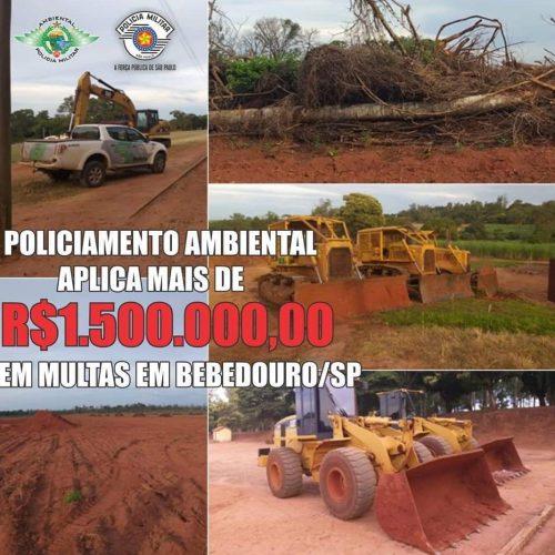 BEBEDOURO: Polícia Ambiental aplica mais de um milhão e meio de multa e embarga área desmatada
