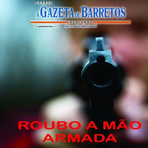 BARRETOS: Ladrões roubam e ameaçam atirar em mulher no bairro Sumaré