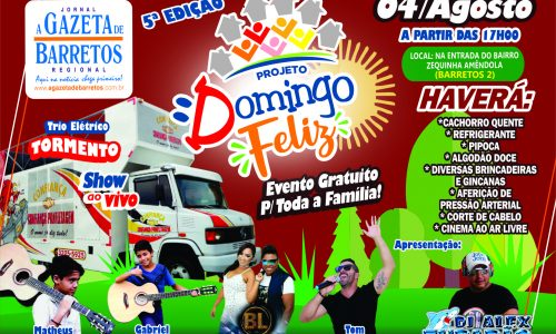 BARRETOS: DOMINGO FELIZ acontece neste Domingo(04), na entrada do bairro Barretos 2, com várias atrações.