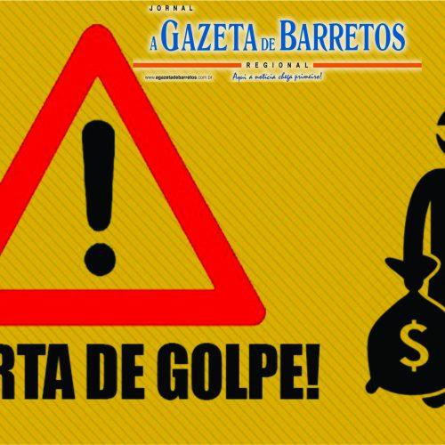 BARRETOS: Estelionatários que buscam cartão bancário em casa voltam a agir em Barretos