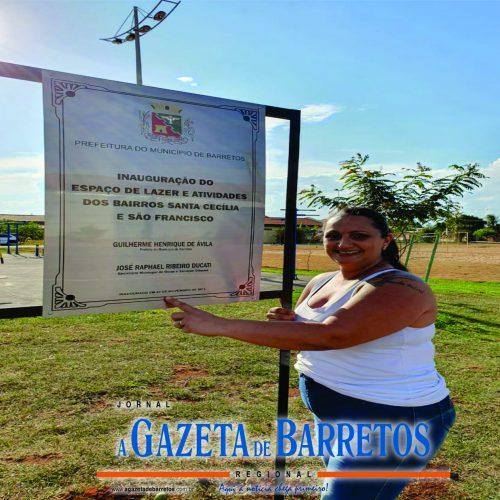 BARRETOS: Festa para a comunidade é realizada na entrega oficial do Espaço de Lazer dos Bairros São Francisco e Santa Cecília