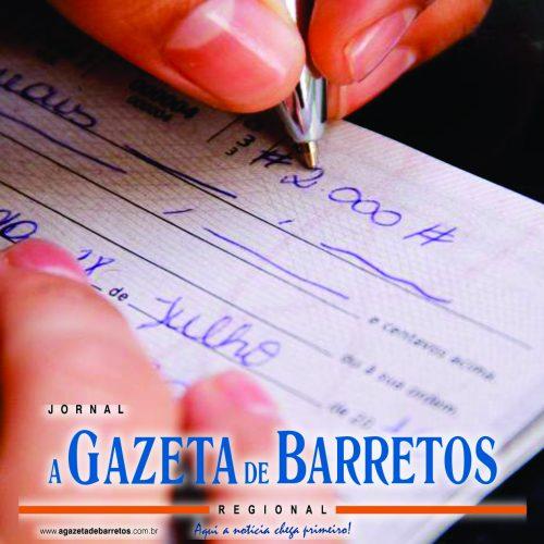 BARRETOS: Vítima tem cheque falso de mais de 5 mil descontado indevidamente em sua conta